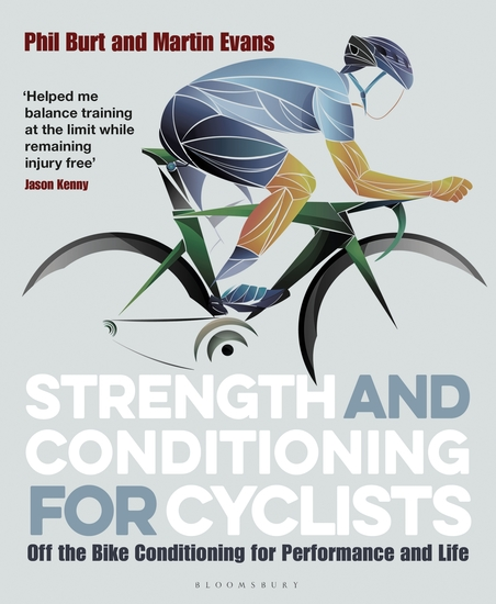 Strength and Conditioning for Cyclists - Off the Bike Conditioning for Performance and Life - cover