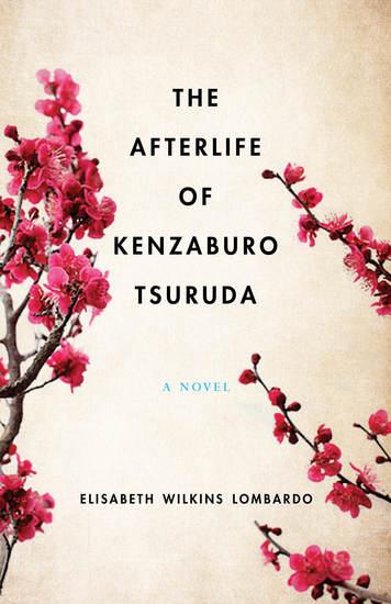 The Afterlife of Kenzaburo Tsuruda - A Novel - cover
