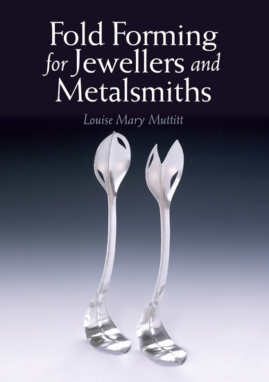 Fold Forming for Jewellers and Metalsmiths - cover
