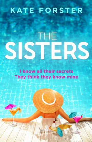 The Sisters - A gripping story of dark family secrets from the bestselling author - cover