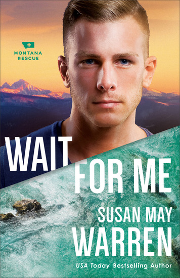 Wait for Me (Montana Rescue Book #6) - cover