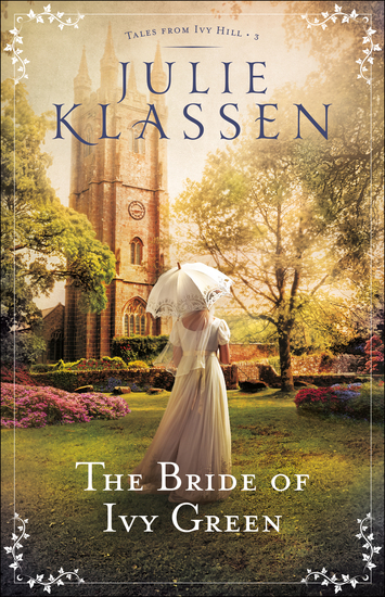 The Bride of Ivy Green (Tales from Ivy Hill Book #3) - cover
