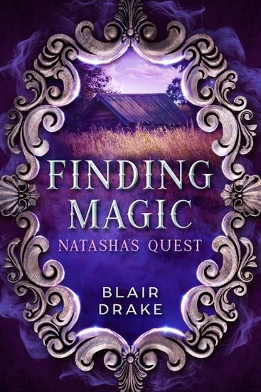 Natasha's Quest - A Finding Magic Novel Book 6 - cover