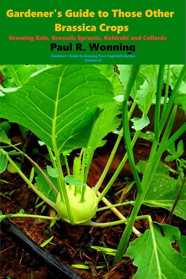 Gardener's Guide to Those Other Brassica Crops - Gardener's Guide to Growing Your Vegetable Garden #21 - cover