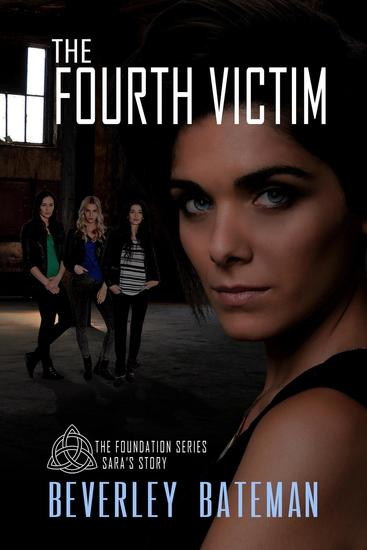 The Fourth Victim Sara's Story - The Foundation #1 - cover