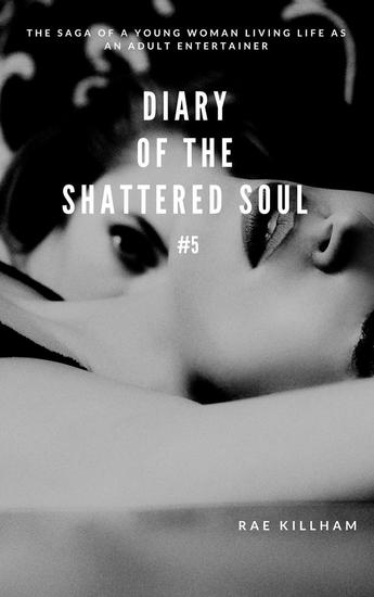 Diary of the Shattered Soul #5 - Diary of the Shattered Soul - cover