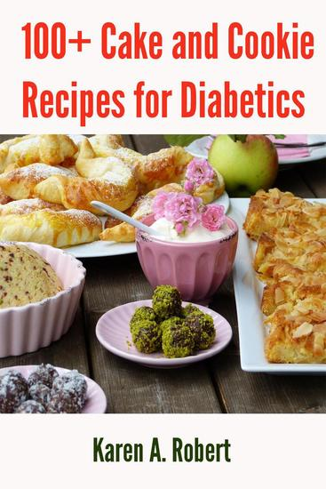 100plus Cake and Cookie Recipes for Diabetics - cover
