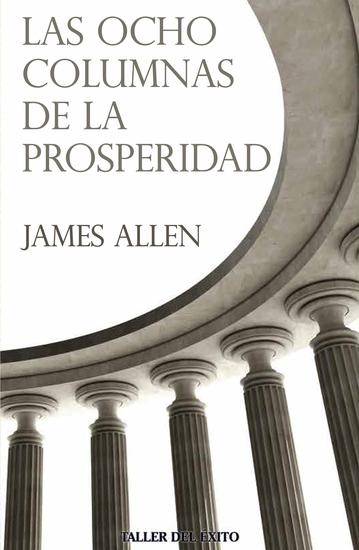 Las ocho columnas de la prosperidad - cover