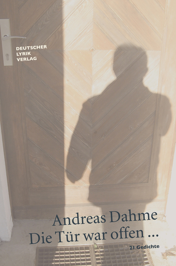 Die Tür war offen - 21 Gedichte - cover