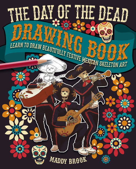 The Day of the Dead Drawing Book - cover