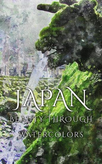 Japan Beauty Through Watercolors - cover