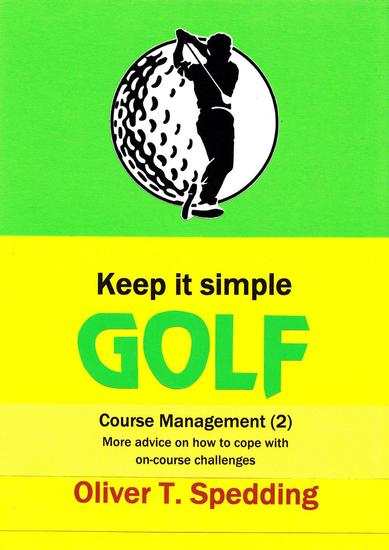 Keep It Simple Golf - Course Management (2) - Keep it Simple Golf #11 - cover