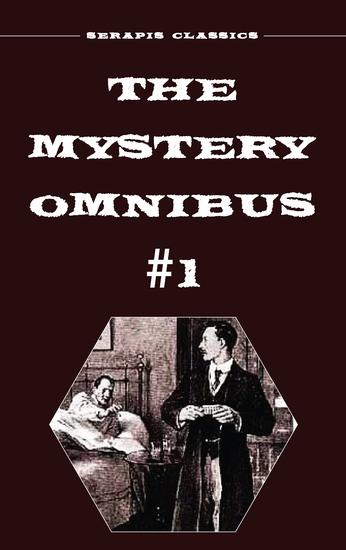 The Mystery Omnibus #1 (Serapis Classics) - cover