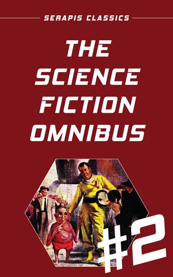 The Science Fiction Omnibus #2 (Serapis Classics) - cover