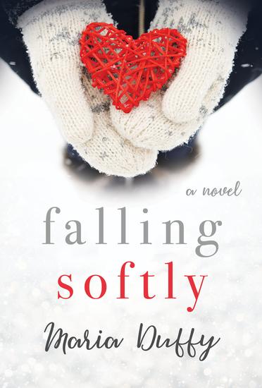 Falling Softly - A Novel - cover