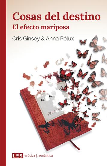 Cosas del destino (II): El efecto mariposa - cover