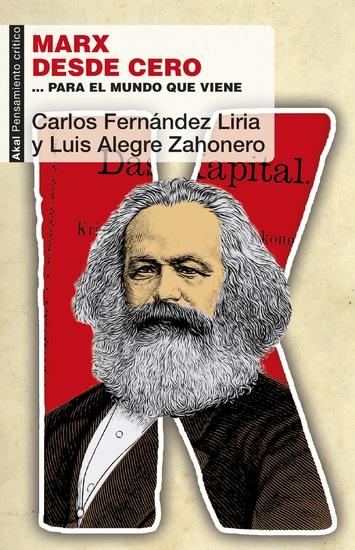 Marx desde cero - … para el mundo que viene - cover