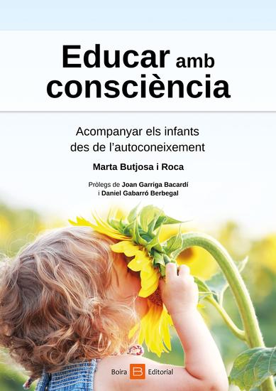 Educar amb consciència - Acompanyar els infants des de l'autoconeixement - cover