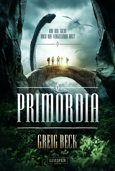 PRIMORDIA - Auf der Suche nach der vergessenen Welt - Roman - cover