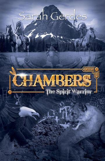 Chambers: The Spirit Warrior - Chambers Series - cover