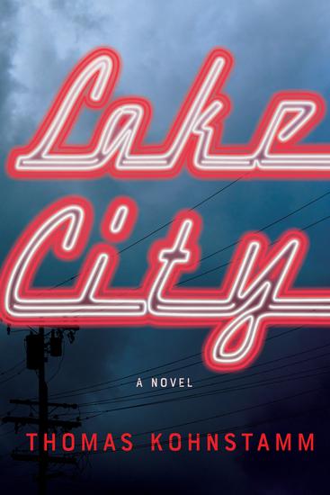 Lake City - A Novel - cover