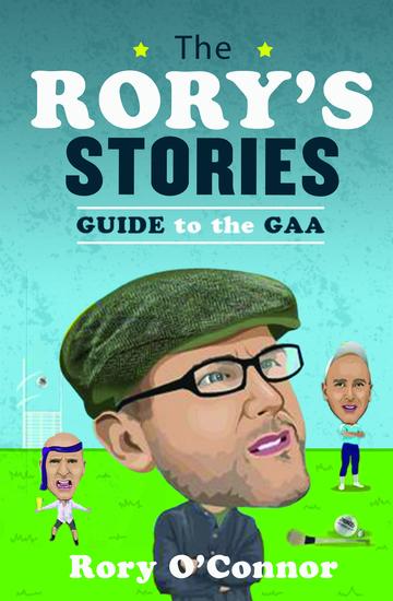 The Rory's Stories Guide to the GAA - cover