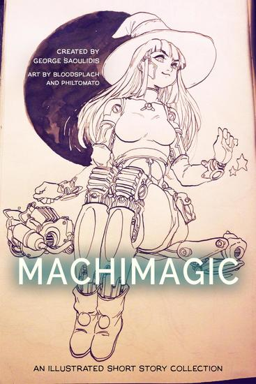 Machimagic: An Illustrated Short Story Collection - Spitwrite #1 - cover