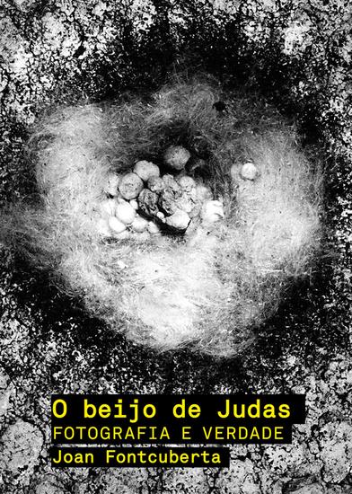 O beijo de Judas - Fotografia e verdade - cover