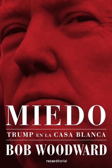 Miedo Trump en la Casa Blanca - cover