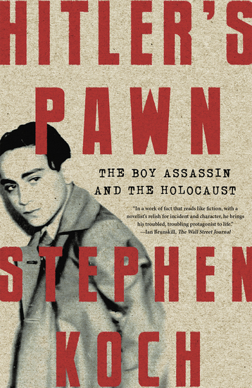 Hitler's Pawn - The Boy Assassin and the Holocaust - cover