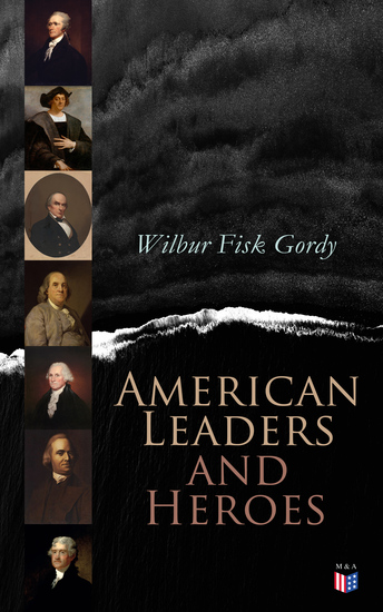 American Leaders and Heroes - Illustrated Edition - cover