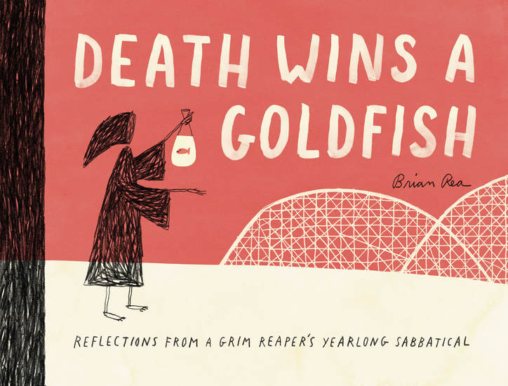 Death Wins a Goldfish - Reflections from a Grim Reaper's Yearlong Sabbatical - cover
