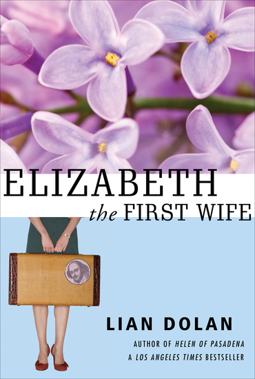 Elizabeth the First Wife - cover