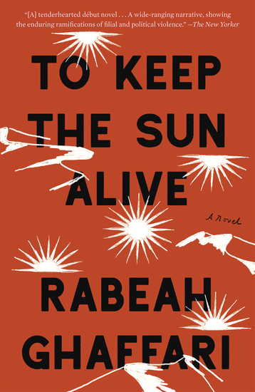 To Keep the Sun Alive - A Novel - cover