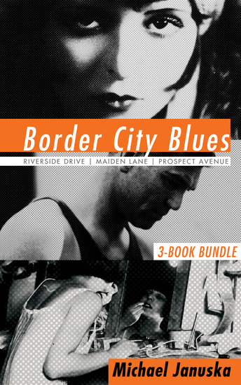 Border City Blues 3-Book Bundle - Riverside Drive Maiden Lane Prospect Avenue - cover