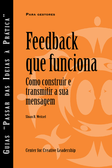 Feedback That Works: How to Build and Deliver Your Message (Portuguese for Europe) - cover