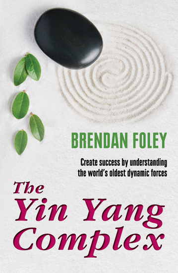 "The Yin Yang Complex: How to Harmonize Your Yin and Yang - ""Life Changing"" - cover"