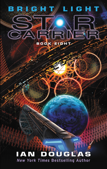 Bright Light - Star Carrier: Book Eight - cover