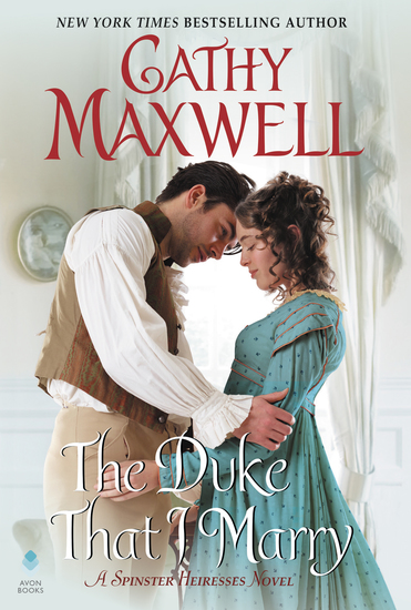 The Duke That I Marry - A Spinster Heiresses Novel - cover