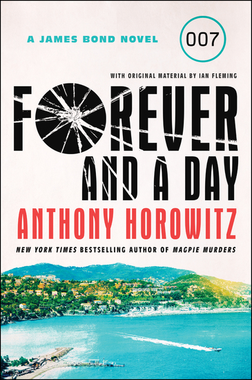 Forever and a Day - A James Bond Novel - cover
