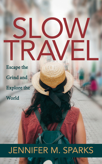 Slow Travel - Escape the Grind and Explore the World - cover