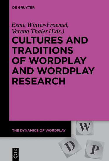 Cultures and Traditions of Wordplay and Wordplay Research - cover