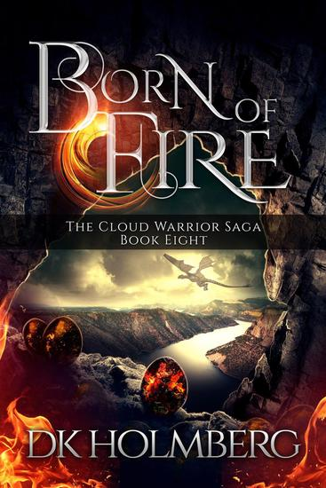 Born of Fire - The Cloud Warrior Saga #8 - cover