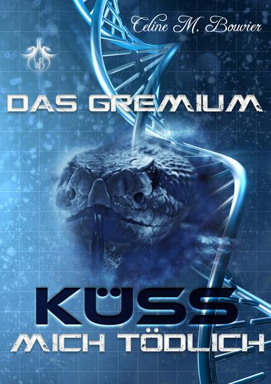 Das Gremium - Küss mich tödlich - Küss mich tödlich - cover