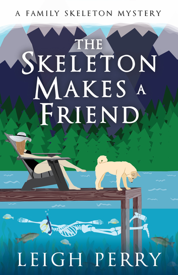 The Skeleton Makes a Friend - A Family Skeleton Mystery (#5) - cover