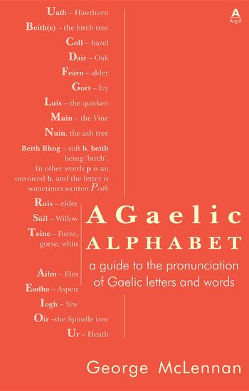 A Gaelic Alphabet - a guide to the pronunciation of Gaelic letters and words - cover