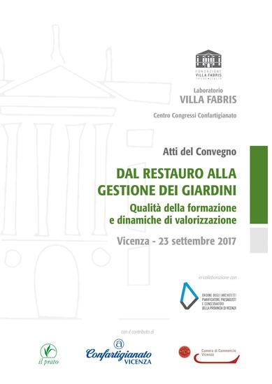 Dal restauro alla gestione dei giardini - Qualità della formazione e dinamiche di valorizzazione - cover