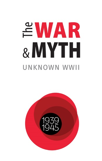 The WAR and MYTH UNKNOWN WWII - cover