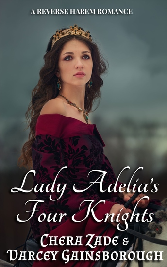 Lady Adelia's Four Knights - A Reverse Harem Romance - cover