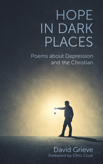 Hope in Dark Places - Poems about Depression and the Christian - cover